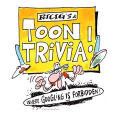 "Ricig's Toon Trivia! by Mike Ricigliano: Consider this your adult daily pop quiz. Pop culture + your love for comics + random knowledge = ""Ricig Toon Trivia""! Mike Ricigliano brings you new questions and artwork daily."