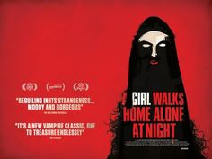 Movie Ramble: A Girl Walks Home Alone at Night.