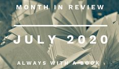 Month in Review: July 2020