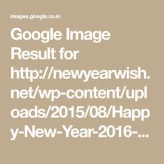 Google Image Result for http://newyearwish.net/wp-content/uploads/2015/08/Happy-New-Year-2016-Poems-for-husband1.jpg
