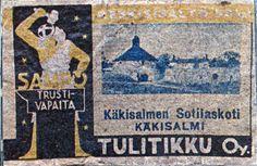 vanha tulitikkuaskin etiketti. teksti:  käkisalmen sotilaskotii. käkisalmi. tulitikku oy. trustivapaita.