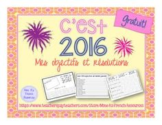 2016 Goals and resolutions writing activity for French class. High School French, Middle School English, French Class, French Lessons, Language Activities, Teaching Activities, Classroom Activities, Teaching Ideas, Secondary Resources