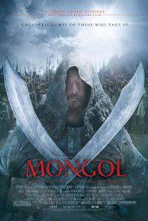 Mongol (2007): situada en las estepas de Asia central, cuenta la historia de cómo surgió el gran conquistador Genghis Khan. Además de la historia y el montaje visual, la fotografía y dirección son una catedera visual que bien podría intimidar a cualquier cineasta  vivo sobre la tierra. El cartel lo dice todo.
