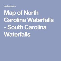 Map of North Carolina Waterfalls - South Carolina Waterfalls