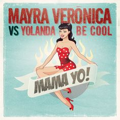 Mayra Veronica Vs. Yolanda Be Cool MAMA YO! (Extended)  #EDM #Music  Join us and SUBMIT your Music  https://playthemove.com/SignUp