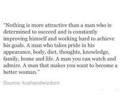 Amennn!!! A man who is determined to be successful in every area of his life is attractive, sexy, and admired. ❤