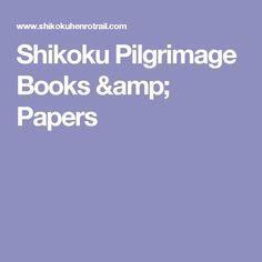 Shikoku Pilgrimage Books & Papers