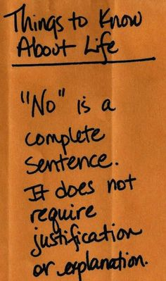"""If you can't say """"NO"""" your """"YES"""" means nothing... co-dependent no more"""