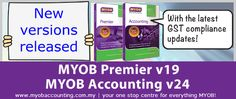 Latest version of MYOB Premier and MYOB Accounting have important updates essential to GST compliance.