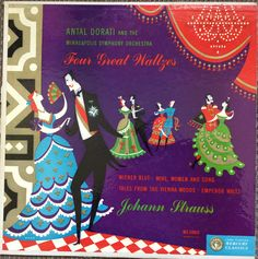 Antal Dorati conducts Four Great Waltzes on the Mercury label (1953). Cover by George Maas.