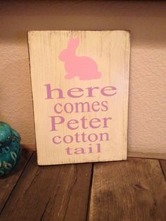 Here Comes Peter Cotton Tail Easter Distressed Wooden Plaque Sign by Kreationsbykellyr on Etsy