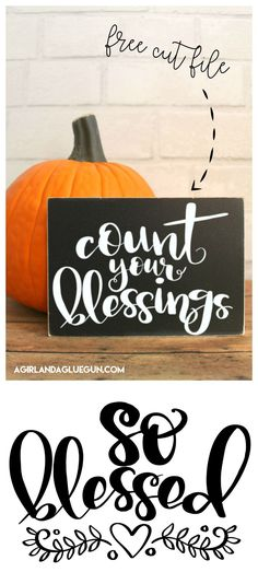 Count your blessings free cut file - A girl and a glue gun