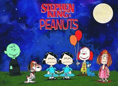 Peanuts via Stephen King LOL
