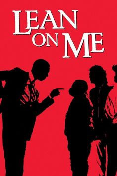 Lean On Me (1989) Full Movie Streaming HD