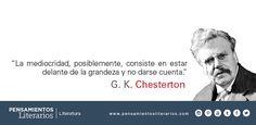 Chesterton. ¿En qué consiste la mediocridad?