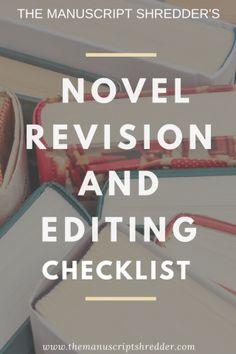 Novel revision and editing checklist-www.themanuscriptshredder.com