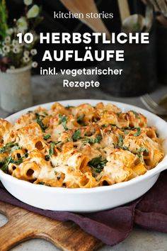 10 wärmende Aufläufe für den HerbstFrom pasta to rice, with meat or vegetarian: There are so many great and combinations for autumnal # casserolesthat are suitable for a variety of occasions, but you in any case in an easy to prepare Fall Dinner Recipes, Lunch Recipes, Fall Recipes, Pasta Recipes, Great Recipes, Cooking Recipes, Dessert Recipes, Healthy Diet Tips, Healthy Recipes