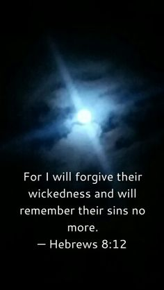 I can forgive to my sister becouse God don't remember my sins.