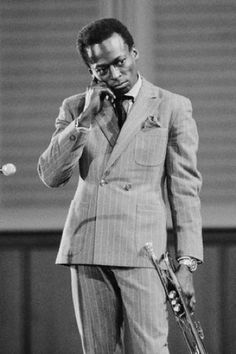 """""""If you understood everything I said, the you would be me."""" Miles Davis"""