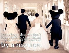 """I only hope that we don't lose sight of one thing - that it was all started by a mouse."" - Walt Disney #Disney #quote #wedding #photo"