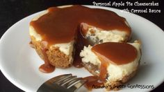 MOMMY'S SWEET CONFESSIONS: Personal Apple Pie Cheesecakes with Caramel Sauce