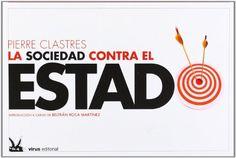 La sociedad contra el Estado: Pierre Clastres: 9788492559510: Amazon.com: Books
