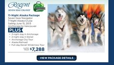 How about a dog sled tour in Alaska? with Regent Cruise Specials, Alaska Railroad, Cruise Planners, Shore Excursions, Alaska Cruise, All Inclusive Resorts, Stay The Night, Above And Beyond, Travel Deals