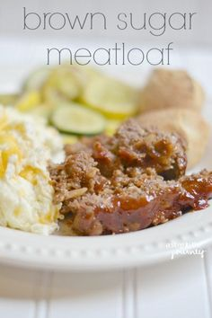 Brown Sugar Meatloaf. The best meatloaf recipe I've ever tried. Brown sugar goodness in every bite. This isn't your grandma's meatloaf folks!