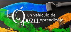 Educando Tesoros: Aprender con la Ópera, Proyecto LÓVA