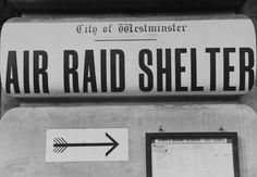 City of Westminster, London, air raid shelter direction sign - London - September 1939