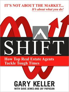 Amazing book written by one of the co-founders of Keller Williams Realty! Shift: How Top Real Estate Agents Tackle Tough Times (Millionaire Real Estate)/Gary Keller, Dave Jenks, Jay Papasan Real Estate Book, Real Estate Career, Real Estate Business, Selling Real Estate, Real Estate Tips, Real Estate Investing, Real Estate Marketing, Marketing Guru, Date