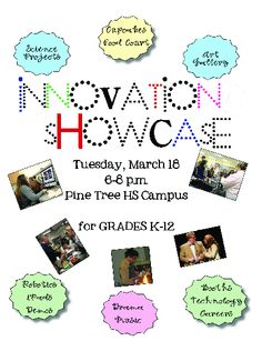 The Pine Tree Post: District News: Innovation Showcase Scheduled for March 18, 2014, 6-8pm, PTHS Campus