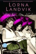 Patty Jane's House of Curl by Lorna Landvik. Loved it.