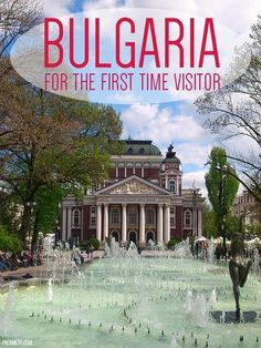 Bulgaria for the first time visitor: An itinerary of things to see and do | http://packmeto.com
