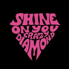 Sigue brillando loco diamante - Crazy Shirt - Ideas of Crazy Shirt - American Hippie Psychedelic Art Classic Rock Music Lyrics . Shine on you crazy diamond Psychedelic Art, Arte Pink Floyd, Pink Floyd Logo, Pink Floyd Poster, Rock And Roll, Pink Floyd Lyrics, Pink Floyd Quotes, The Dark Side, Axl Rose