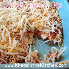 Chaos in the Condo: Chilled Taco Dip