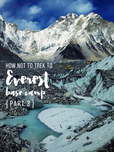 How Not to Trek to Everest Base Camp | The Wayfarer Diaries