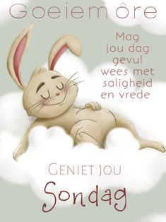 Lekker Dag, Goeie Nag, Goeie More, Afrikaans Quotes, Morning Blessings, Good Morning Greetings, Sunday Quotes, Super Quotes, Happy Sunday
