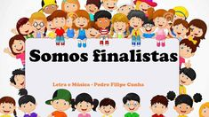 SOMOS FINALISTAS - Fantástica canção para Pré ou 4.º Ano!