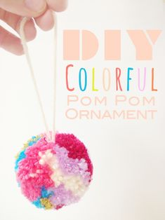 A Lovely Lark: DIY Colorful Yarn Pom Pom Ornament. without stepping foot int he art store! Personalized Christmas Ornaments, Diy Christmas Ornaments, Simple Christmas, Christmas Yarn, Kids Christmas, Christmas Trees, Spring Crafts, Holiday Crafts, Diy Fest