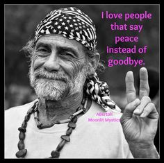 I love people that say peace ✌️instead of goodbye. Hippie Style, Hippie Love, Hippie Chick, Boho Hippie, Peace Love Happiness, Peace And Love, My Love, Hippie Peace, Happy Hippie