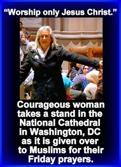 God Bless this woman who stood up for Christians as the Muslims intrude in our national Church #tcot #RedNationRising Now for all those saying that killings are not part of Islam Try reading the quran. please support the persecuted christians www.persecution.org