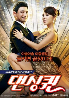 Dancing Queen (2012): Spunky housewife Jung Hwa (Uhm Jung-hwa) was a dancing legend, but that's all in the past. She's now a mother and married to Jung Min (Hwang Jung-min), an unsuccessful lawyer who becomes famous after he rescues someone. Jung Hwa gets the chance to relive her dreams when she's selected to join a sexy girl group, but her family doesn't know. Meanwhile Jung Min runs for mayor and becomes the hot favorite. But how will he react when Jung Hwa's secret is revealed to…