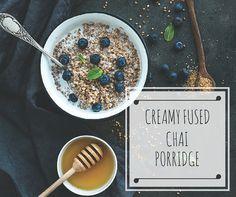 Creamy Fused Chai Porridge - the perfect winter warmer. We've got the goods ~ recipe here