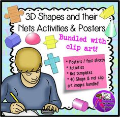3D Shapes & Their Nets Activities bundled with 40 clip art. This resource includes posters or class resources for math centers with 3D shapes of the following: cube, cuboid, cone, cylinder, hemisphere, hexagonal prism, pentagonal prism, sphere, square based pyramid, triangle based pyramid, triangular prism. It also contains nets for the following shapes: cube, cuboid, cone, cylinder, hexagonal prism, pentagonal prism, square based pyramid, triangle based pyramid, triangular prism.