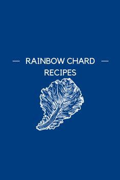 Rainbow Chard Recipes