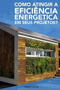 Aprenda diversas estratégias para atingir uma maior eficiência energética em seus projetos!