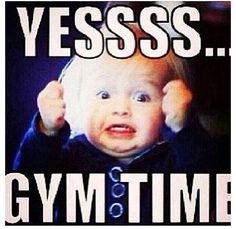 """Yessss... Gym Time!"" #Gym #Humour"