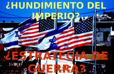 ¿SE DERRUMBAN  ISARAEL  Y EE.UU?-- writeintheglobaljungle.com6