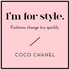 Wise Words from Coco Chanel